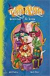 Makia Vela. Secretos de bruja. Libros para niños
