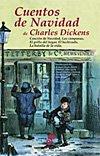 Cuentos de Navidad. De Charles Dickens
