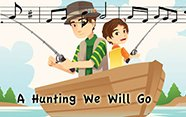 Canción de hunting we will go.