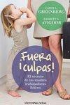 libro '¡Fuera culpas! El secreto de las madres trabajadoras felices'